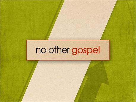 No_other_gospel.jpg
