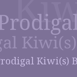 Prodigal Kiwi(s) Blog