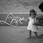Keys To Knowing God's Father-heart