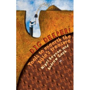 Dig Deeper!: Tools to Unearth the Bible's Treasure