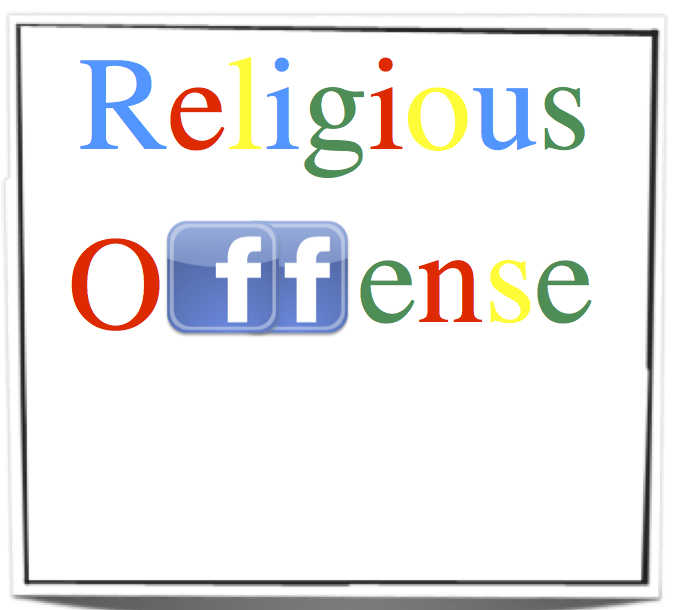 Facebook and Google told to block Religiously Offensive content
