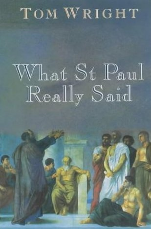 What Saint Paul Really Said (Paperback)