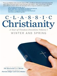 Classic Christianity: A Year of Timeless Devotions