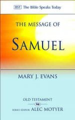 Samuel : The Message of Samuel : Personalities, potential, politics and power