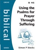 Using the Psalms for Prayer Through Suffering