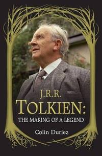 J.R.R.Tolkien: The Making Of A Legend
