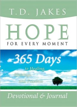 Hope For Every Moment | T D  Jakes | Books | Bible Reflections