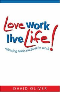 Love Work Live Life
