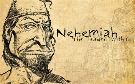 Nehemiah: Driven by holy ambition