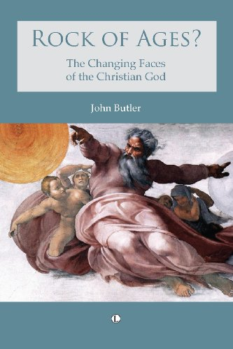 Rock of Ages?: The Changing Faces of the Christian God