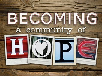 Becoming a Community of Hope