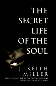 The Secret Life of the Soul