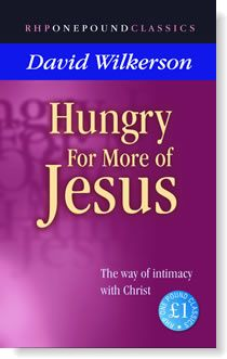Hungry for More of Jesus: The Way of Intimacy with Christ