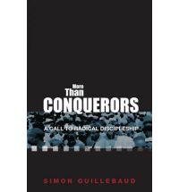 More Than Conquerors: A Call to Radical Discipleship