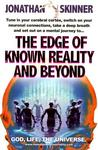 The Edge of Known Reality