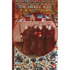 The Penguin History of the Church: Western Society and the Church in the Middle Ages v. 2