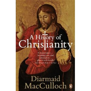 A History of Christianity: The First Three Thousand Years [Paperback]