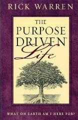 Purpose-driven Life - What on Earth am I Here For? (Paperback)