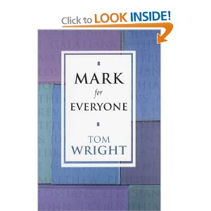Mark for Everyone (New Testament for Everyone)