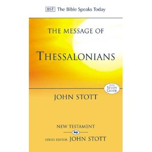 The Message of Thessalonians: Preparing for the Coming King