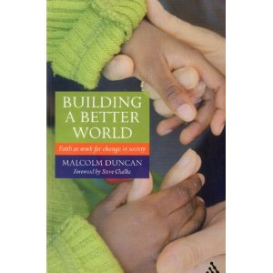 Building a Better World: Faith at Work for Change in Society